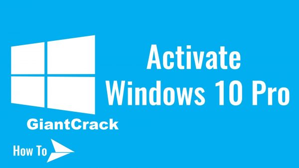 Windows 10 Pro Activator Free Download (32/64 bit) 2021
